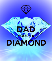DAD YOU'RE A DIAMOND  - Personalised Poster large