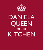 DANIELA QUEEN OF THE KITCHEN  - Personalised Poster large