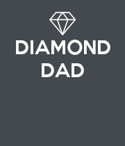 DIAMOND DAD    - Personalised Poster large