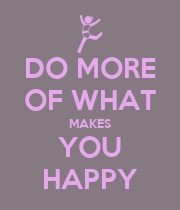 DO MORE OF WHAT MAKES YOU HAPPY - Personalised Poster large