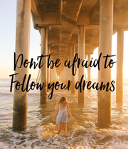 Don't be afraid to Follow your dreams  - Personalised Large Wall Decal