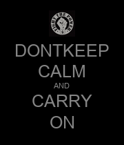 DONTKEEP CALM AND CARRY ON - Personalised Poster large