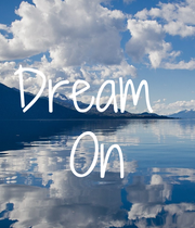 Dream  On - Personalised Poster large