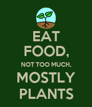 EAT FOOD, NOT TOO MUCH, MOSTLY PLANTS - Personalised Poster small