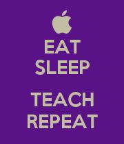 EAT SLEEP  TEACH REPEAT - Personalised Large Wall Decal