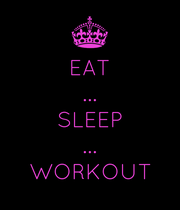EAT ... SLEEP ... WORKOUT - Personalised Poster large