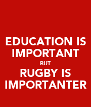EDUCATION IS IMPORTANT BUT RUGBY IS IMPORTANTER - Personalised Large Wall Decal