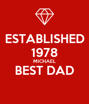 ESTABLISHED 1978 MICHAEL BEST DAD  - Personalised Large Wall Decal