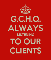 G.C.H.Q. ALWAYS LISTENING TO OUR CLIENTS - Personalised Large Wall Decal