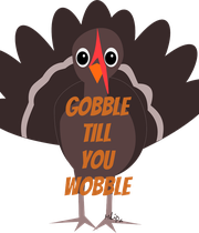 Gobble till  you wobble - Personalised Large Wall Decal