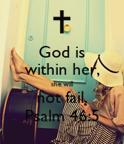 God is within her, she will not fail. Psalm 46:5 - Personalised Poster large