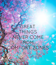 GREAT THINGS NEVER COME FROM  COMFORT ZONES - Personalised Poster large