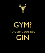 GYM? i thought you said GIN  - Personalised Poster large