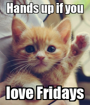 Hands up if you love Fridays - Personalised Poster large