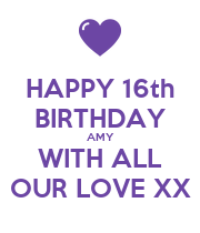 HAPPY 16th BIRTHDAY AMY WITH ALL OUR LOVE XX - Personalised Large Wall Decal