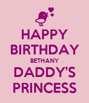 HAPPY BIRTHDAY BETHANY DADDY'S PRINCESS - Personalised Poster large