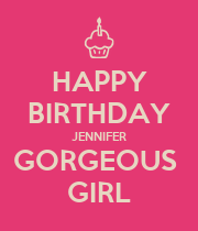 HAPPY BIRTHDAY JENNIFER GORGEOUS  GIRL - Personalised Poster large