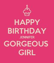 HAPPY BIRTHDAY JENNIFER GORGEOUS  GIRL - Personalised Poster large