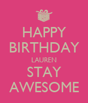 HAPPY BIRTHDAY LAUREN STAY AWESOME - Personalised Large Wall Decal