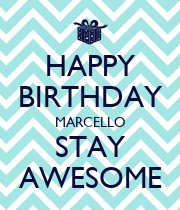 HAPPY BIRTHDAY MARCELLO STAY AWESOME - Personalised Large Wall Decal