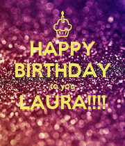 HAPPY BIRTHDAY to you LAURA!!!!  - Personalised Poster large