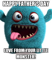HAPPY FATHER'S DAY LOVE FROM YOUR LITTLE MONSTER! - Personalised Large Wall Decal