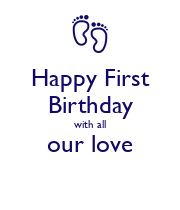 Happy First Birthday with all our love  - Personalised Large Wall Decal