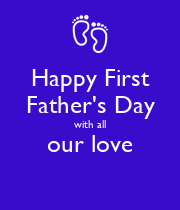 Happy First Father's Day with all our love  - Personalised Poster large