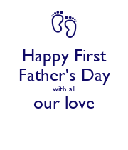 Happy First Father's Day with all our love  - Personalised Large Wall Decal