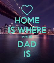 HOME IS WHERE YOUR DAD IS - Personalised Large Wall Decal