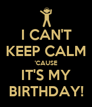 I CAN'T KEEP CALM 'CAUSE IT'S MY BIRTHDAY! - Personalised Large Wall Decal