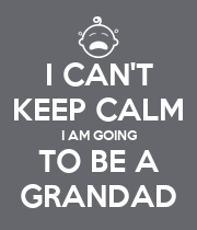 I CAN'T KEEP CALM I AM GOING TO BE A GRANDAD - Personalised Poster large