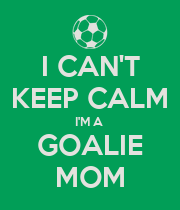 I CAN'T KEEP CALM I'M A  GOALIE MOM - Personalised Large Wall Decal