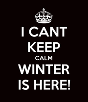 I CANT KEEP CALM WINTER IS HERE! - Personalised Large Wall Decal
