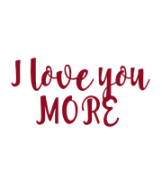 I love you MORE - Personalised Large Wall Decal