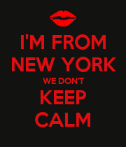 I'M FROM NEW YORK WE DON'T KEEP CALM - Personalised Large Wall Decal