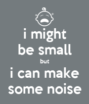 i might be small but i can make some noise - Personalised Poster large