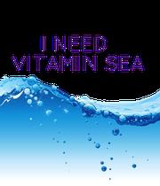 I NEED  VITAMIN SEA  - Personalised Poster large