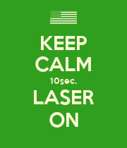 KEEP CALM 10sec. LASER ON - Personalised Large Wall Decal