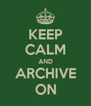 KEEP CALM AND ARCHIVE ON - Personalised Poster large