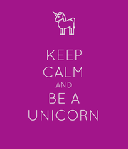 KEEP CALM AND BE A UNICORN - Personalised Poster large