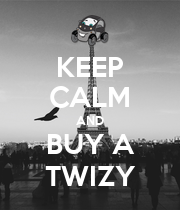 KEEP CALM AND BUY A TWIZY - Personalised Poster large