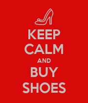 KEEP CALM AND BUY SHOES - Personalised Poster large