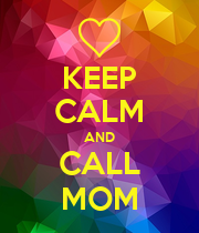 KEEP CALM AND CALL MOM - Personalised Poster large