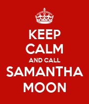 KEEP CALM AND CALL SAMANTHA MOON - Personalised Large Wall Decal