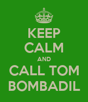 KEEP CALM AND CALL TOM BOMBADIL - Personalised Large Wall Decal