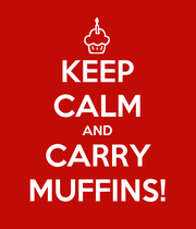 KEEP CALM AND CARRY MUFFINS! - Personalised Poster large