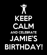 KEEP CALM AND CELEBRATE JAMIE'S BIRTHDAY! - Personalised Poster large
