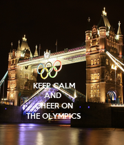 KEEP CALM AND  CHEER ON THE OLYMPICS - Personalised Poster large