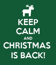 KEEP CALM AND CHRISTMAS  IS BACK! - Personalised Poster large
